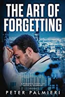 The Art of Forgetting: A Romantic Novel of Medical Suspense