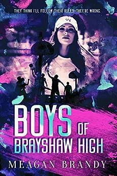 Boys of Brayshaw High by [Brandy, Meagan]
