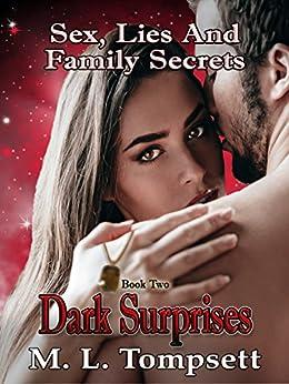 Sex, Lies And Family Secrets: Dark Surprises by [Tompsett, M. L., Tompsett, M. L.]
