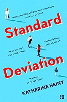 Standard Deviation: 'The best feel-good novel around' Daily Mail by [Heiny, Katherine]