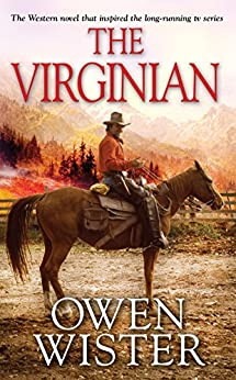 The Virginian by [Wister, Owen]