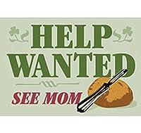 "Witty "" Help Wanted See Mom "" Irish冷蔵庫マグネット"