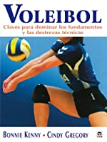 Voleibol : claves para dominar los fundamentos y las destrezas técnicas