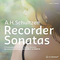 Schultzen:Recorder Sonatas