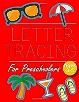 Letter Tracing for Preschoolers: Letter Tracing Book  Practice for Kids   Ages 3+   Alphabet Writing Practice   Handwriting Workbook   Kindergarten   toddler