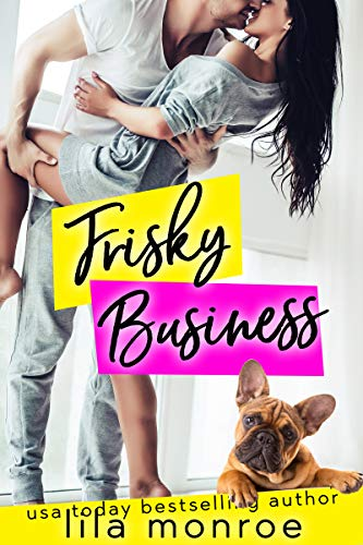 Frisky Business (Chick Flick Club Book 3) (English Edition)