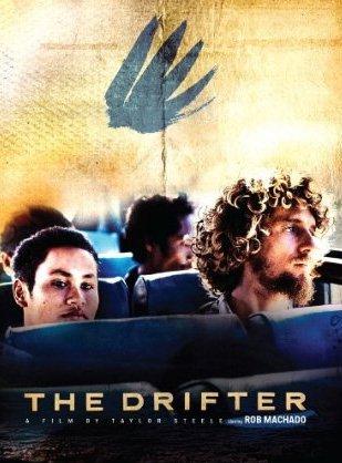 THE DRIFTER ザ・ドリフター ロブ・マチャドxテイラー・スティール夢のコラボレーション!新たなロブ伝説の始まり!/サーフィンDVD