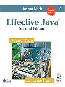 [Bloch, Joshua]のEffective Java: A Programming Language Guide (Java Series)