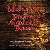 パイレーツ・オブ・カリビアン・トリロジー (Music From the Pirates of the Caribbean Trilogy)