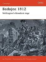 Badajoz 1812: Wellington's bloodiest siege (Campaign)