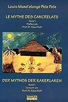 Le mythe des cancrelats /Der Mythos der Kakerlaken