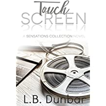 Touch Screen: A Sensations Collection Novel
