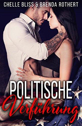 Download Politische Verführung (German Edition) B06XJLBD46