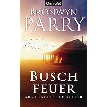 Buschfeuer: Australien-Thriller (German Edition)