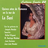 Cultura Jonda Xxii. Quince Años De Flamenco En La Voz De La Susi