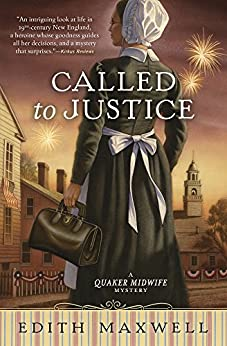 Called to Justice (A Quaker Midwife Mystery) by [Maxwell, Edith]