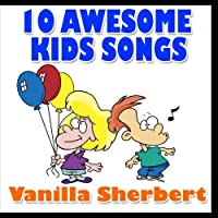 10 Awesome Kid's Songs【CD】 [並行輸入品]