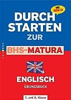 Durchstarten zur BHS-Matura Englisch 4./5. Klasse. Uebungsbuch mit Loesungen und CD