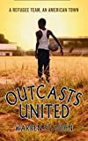 Outcasts United: A Refugee Team, an American Town 画像