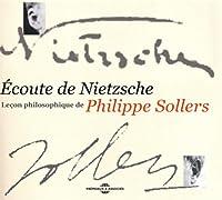 Ecoute De Nietzsche-Lecon Philosophique De Philipp