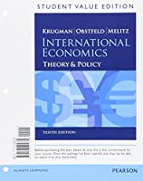 International Economics: Theory and Policy, Student Value Edition (10th Edition) (The Pearson Series in Economics)