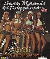 Sexy Mamis Del Reggaeton: Volume 1 [DVD] [Import]