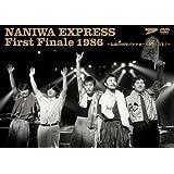 NANIWA EXPRESS First Finale 1986~伝説の86年バナナホール解散LIVE!~ [DVD]