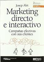 Marketing directo e interactivo : campañas efectivas con sus clientes