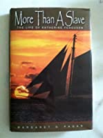 More Than a Slave - The Life of Katherine Ferguson [並行輸入品]