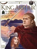 King Arthur (DK Classics)