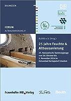 Forum Altbausanierung 9. 25 Jahre Feuchte und Altbausanierung: 25. Hanseatische Sanierungstage vom 30. Oktober bis 01. November 2014 im Ostseebad Heringsdorf/Usedom.