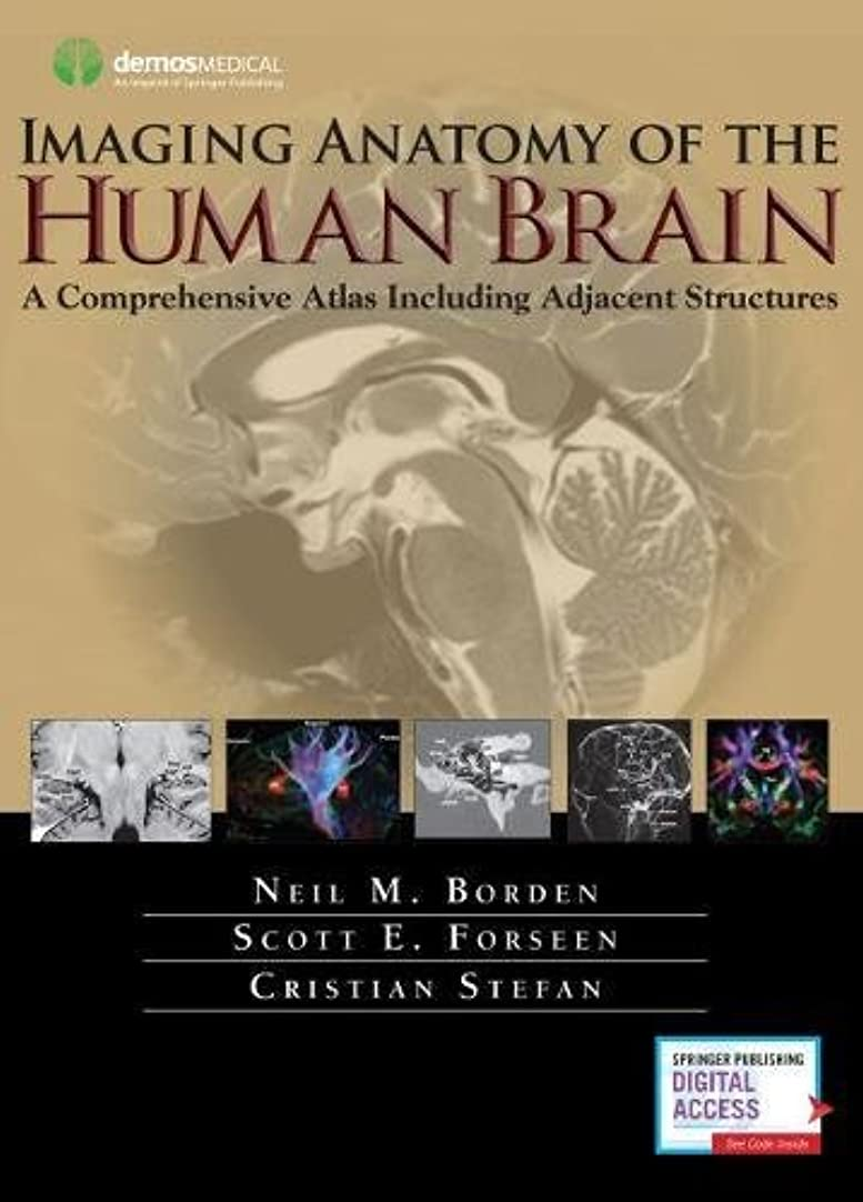 ベテラン消える用心Imaging Anatomy of the Human Brain: A Comprehensive Atlas Including Adjacent Structures