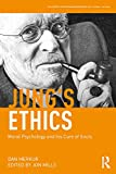 Jung's Ethics: Moral Psychology and his Cure of Souls (Philosophy and Psychoanalysis)