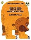 Brown Bear, Brown Bear, What Do You See? 英語絵本とmpiオリジナルCD付き (BrownBear, Brown Bear, What Do You See?)