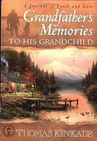 Grandfather's Memories to His Grandchild