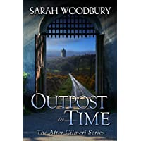 Outpost in Time (The After Cilmeri Series Book 13) (English Edition)