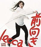 lecca LIVE 2015 前向き[Blu-ray/ブルーレイ]