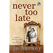 Never Too Late (A Henlit Novel Book 1)