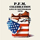 CELEBRATION ~ LIVE IN NOTTINGHAM 1976: 2CD REMASTERED EDITION