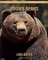 Brown Bears: Amazing Pictures & Fun Facts on Animals in Nature
