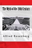 The Myth of the 20th Century