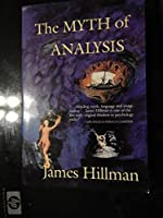 The Myth of Analysis [並行輸入品]
