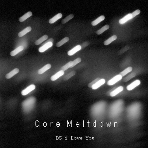 Core Meltdown