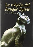 La religion del antiguo Egipto / the Religion of Ancient Egypt (Historia)