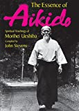 英文版 合気道神髄 - The Essence of Aikido: SpiritualTeachings of Morihei Ueshiba