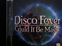 Disco Fever: It Could Be Magic-Sm