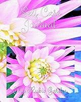 Self Care Journal: Pretty Pink, White and Yellow Cactus Dahlia Macro