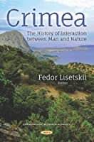 Crimea: The History of Interaction Between Man and Nature (Environmental Research Advances)