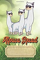 Alpaca Squad: Notebook, Journal, Notizbuch, 6x9 inch, ca. A5., ca. 15,24 x 22,86 cm, Creme Paper), Bullet Grid Pages, Dotted Grid Pages, Gepunktetes Gitter, 120 Pages, 120 Seiten