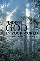 Finding God in Your World: Salvation in the Five Spiritual Worlds